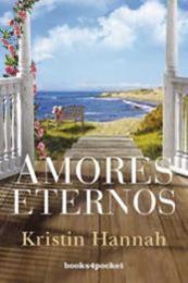 descargar epub Amores eternos – Autor Kristin Hannah