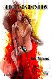 descargar epub Amorosos asesinos – Autor Julio Millares