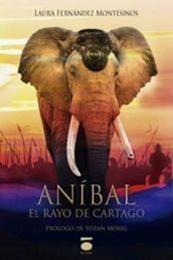 descargar epub Aníbal, el rayo de Cartago – Autor Laura Fernández Montesinos