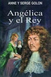 descargar epub Angélica y el rey – Autor Anne Golon;Serge Golon