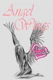 descargar epub Angel Wings – Autor Pilar Parralejo