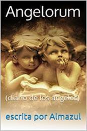 descargar epub Angelorum: Diario de los ángeles – Autor Almazul gratis