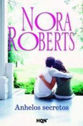 descargar epub Anhelos secretos – Autor Nora Roberts