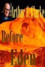 descargar epub Antes de Eden – Autor Arthur C. Clarke gratis
