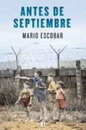 descargar epub Antes de septiembre – Autor Mario Escobar gratis