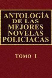descargar epub Antología de las mejores novelas policíacas – Vol. I – Autor Vari@s autores gratis