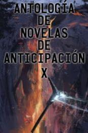 descargar epub Antología de novelas de anticipación X – Autor Vari@s autores gratis