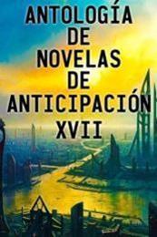 descargar epub Antología de novelas de anticipación XVII – Autor Vari@s autores