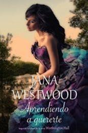 descargar epub Aprendiendo a quererte – Autor Jana Westwood