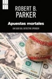 descargar epub Apuestas mortales – Autor Robert B. Parker