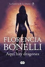 descargar epub Aquí hay dragones – Autor Florencia Bonelli