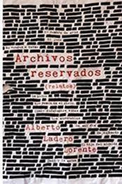 descargar epub Archivos reservados – Autor Alberto Lodero Lorente gratis