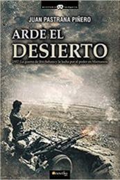 descargar epub Arde el desierto. La guerra de Ifni-Sahara – Autor Juan Pastrana Piñero gratis