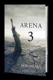 descargar epub Arena 3 – Autor Morgan Rice gratis