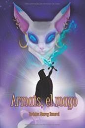 descargar epub Armais, el mago – Autor Veronica Monroy Romeral