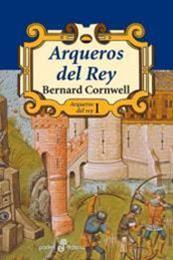 descargar epub Arqueros del rey – Autor Bernard Cornwell gratis