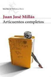 descargar epub Articuentos completos – Autor Juan José Millás