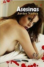 descargar epub Asesinas – Autor Javier Nuñez