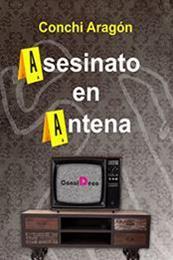 descargar epub Asesinato en antena – Autor Conchi Aragón gratis