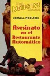 descargar epub Asesinato en el restaurante automático – Autor Cornell Woolrich gratis