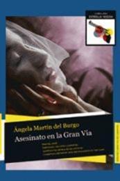 descargar epub Asesinato en la gran vía – Autor Ángela Martín del Burgo