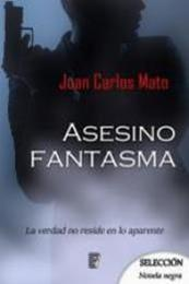 descargar epub Asesino fantasma – Autor Juan Carlos Mato Amaya gratis