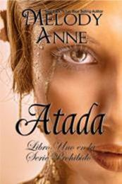 descargar epub Atada – Autor Melody Anne gratis