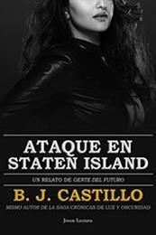 descargar epub Ataque en Staten Island: Un relato de gente del futuro – Autor B.J. Castillo gratis