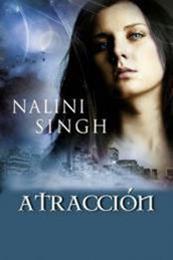 descargar epub Atracción – Autor Nalini Singh
