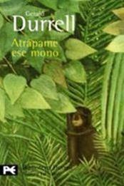 descargar epub Atrapáme ese mono – Autor Gerald Durrell