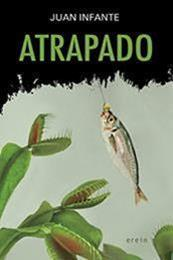 descargar epub Atrapado – Autor Juan Infante