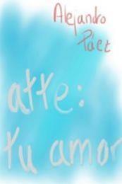 descargar epub Atte: tu amor – Autor Alejandro Páez