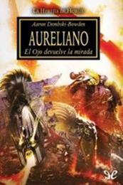 descargar epub Aureliano – Autor Aaron Dembski-Bowden