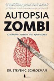 descargar epub Autopsia zombi – Autor Steven C. Schlozman