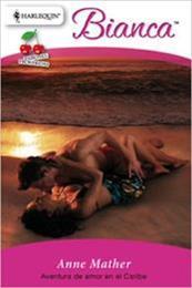 descargar epub Aventura de amor en el Caribe – Autor Anne Mather
