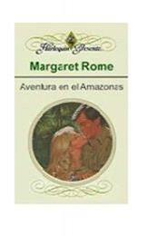 descargar epub Aventura en el Amazonas – Autor Margaret Rome gratis