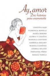 descargar epub Ay, amor: Diez historias para enamorarte – Autor Varios autores