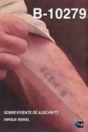 descargar epub B-10279 Sobreviviente de Auschwitz – Autor Enrique Benkel
