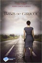 descargar epub Babas de caracol – Autor Maria García-Lliberós