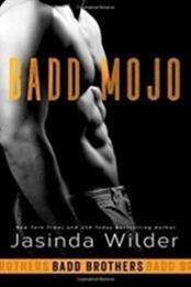 descargar epub Badd mojo – Autor Jasinda Wilder gratis