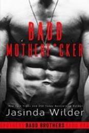 descargar epub Badd motherf*cker – Autor Jasinda Wilder gratis