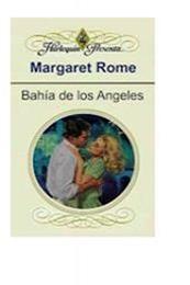 descargar epub Bahía de los ángeles – Autor Margaret Rome