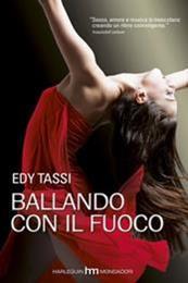 descargar epub Bailando con fuego – Autor Edy Tassi