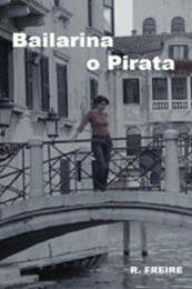 descargar epub Bailarina o pirata – Autor R. Freire gratis