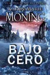 descargar epub Bajo Cero – Autor Karen Marie Moning gratis