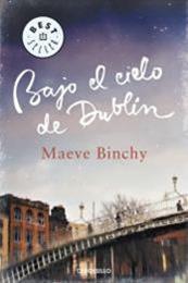 descargar epub Bajo el cielo de Dublín – Autor Maeve Binchy