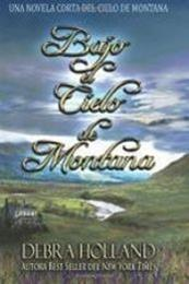 descargar epub Bajo el cielo de Montana – Autor Debra Holland