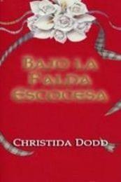 descargar epub Bajo la falda escocesa – Autor Christina Dodd