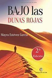 descargar epub Bajo las dunas rojas – Autor Mayra Estevez García gratis