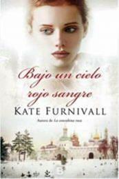 descargar epub Bajo un cielo rojo sangre – Autor Kate Furnivall gratis